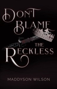 Don't Blame the Reckless Cover